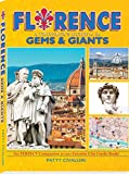 #7: FLORENCE: A Traveler's Guide to its GEMS & GIANTS