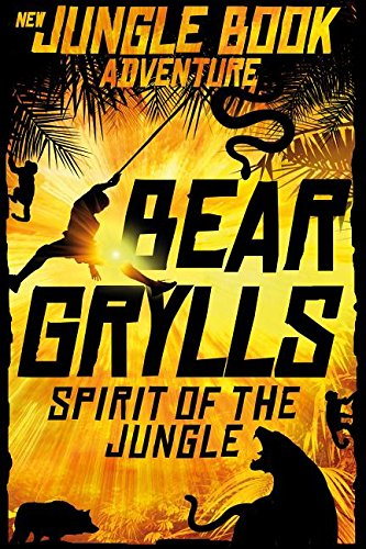 Spirit of the Jungle (New Jungle Book Adventures)