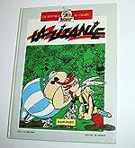 Une Aventure d'Astérix, Tome 8 - La zizanie ; Astérix chez les hélvètes : Edition limitée de Albert Uderzo