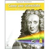 Come uno scienziato. Vol. A-B-C-D-E. Con documenti. Con espansione online. Per la Scuola media
