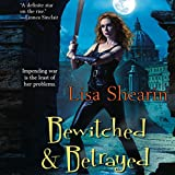 Bewitched & Betrayed: A Raine Benares Novel