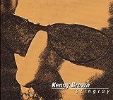 Kenny Brown: Stingray (Audio CD)