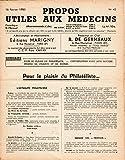 Propos utiles aux médecins n° 42 - 16/02/1953 -Pour le plaisir du philatéliste/Conversation avec mon notaire/Propos de Finance et de Bourse