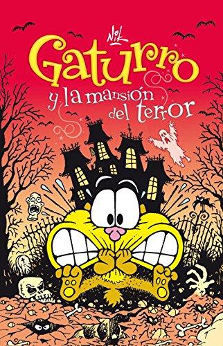 Gaturro y la mansión del terror (Gaturro 2) (Jóvenes lectores)