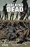 Walking Dead, Tome 22 - Une autre vie