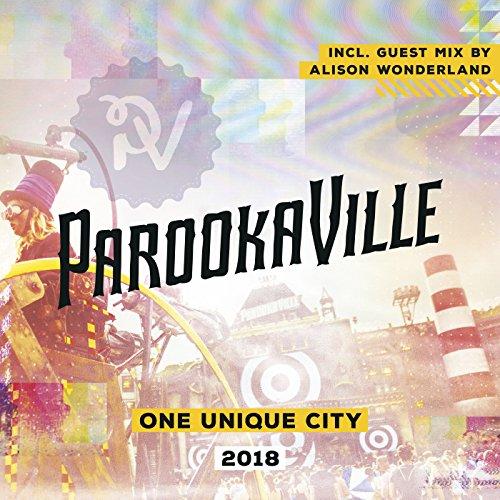 Parookaville 2018 [Explicit]