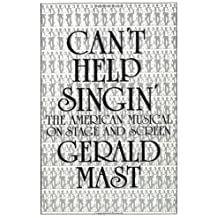 Can't Help Singin' by Gerald Mast (1990-12-01)
