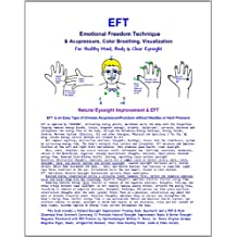 EFT - Emotional Freedom Technique & Acupressure, Color Breathing, Visualization: Natural Eyesight Improvement