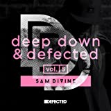 Deep Down & Defected Volume 5: Sam Divine