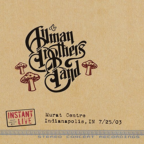 Revival (Live at Murat Centre, Indianapolis, In, 7/25/2003) (Brothers Revival Allman)