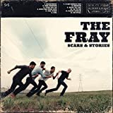 Songtexte von The Fray - Scars & Stories