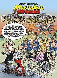 Mortadelo y Filemón. Drones matones par Francisco Ibáñez