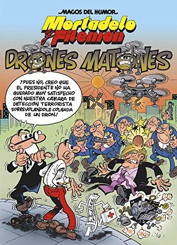 Mortadelo y Filemón. Drones matones (Magos del Humor 185) (Bruguera Clásica)