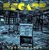 Songtexte von Escape - Unbreakable