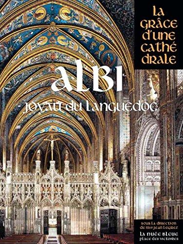 Albi : Joyau du Languedoc