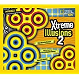 Xtreme Illusions 2 (National Geographic Kids) by National Geographic (2015-04-14)
