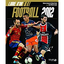 LIVRE D'OR DU FOOTBALL 2012