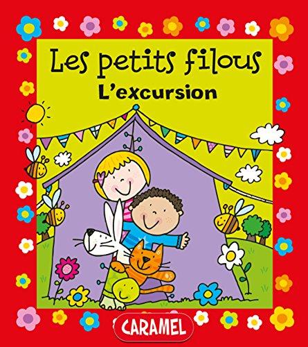 L'excursion: Un petit livre pour apprendre à lire (Les petits filous t. 4)