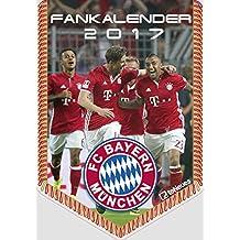 FC Bayern Kalender 2017 - Bannerkalender A4, Fussball Kalender, Fankalender, FCB Kalender 2017, FC Bayern München Kalender 2017 - 21 x 29,7 cm