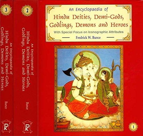 An Encyclopaedia Of Hindu Deities Demi Gods Godlings Demons And Heroes