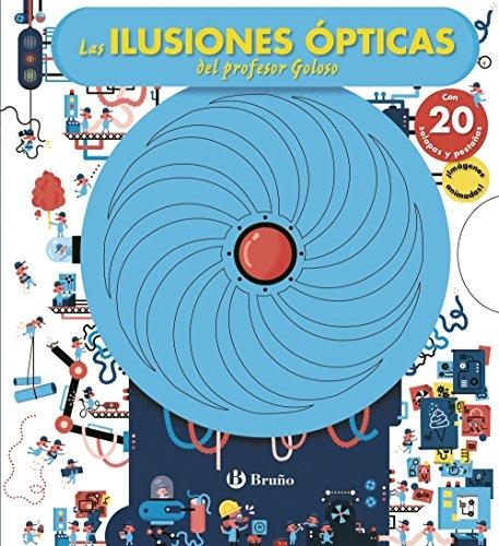 Las ilusiones ópticas del profesor Goloso (Castellano - A Partir De 6 Años - Manipulativos (Libros Para Tocar Y Jugar), Pop-Ups - Otros Libros)