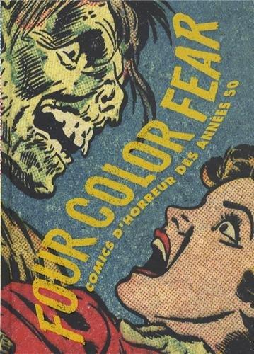 Four Color Fear : Comics d'horreur des années 50