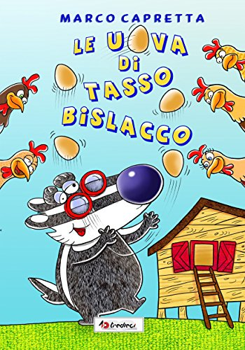 Le uova di Tasso Bislacco