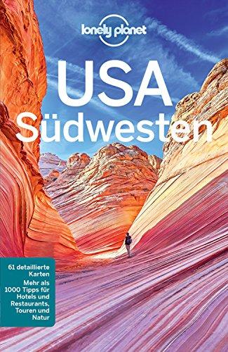ührer USA Südwesten: mit Download aller Karten (Lonely Planet Reiseführer E-Book) ()
