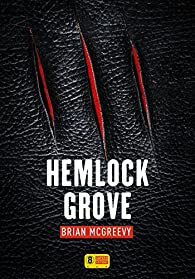 Hemlock Grove par McGreevy
