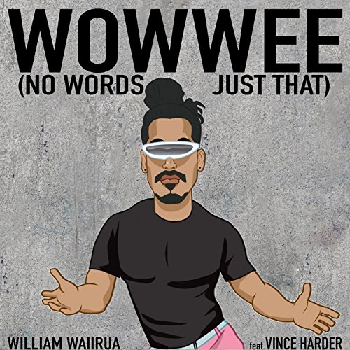 Wowwee (No Words, Just That) [feat. Vince Harder]