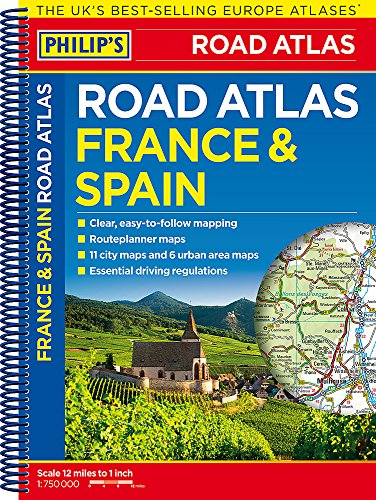 Philip's France and Spain Road Atlas: Spiral (Philips Road Atlas) -