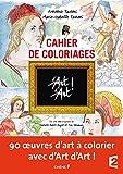 D'Art d'Art ! : Le cahier de coloriages