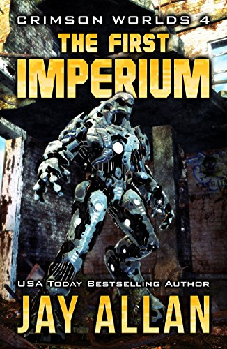 The First Imperium (Crimson Worlds Book 4) (English Edition)