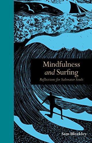 Mindfulness and Surfing: Reflections for Saltwater Souls por Sam Bleakley