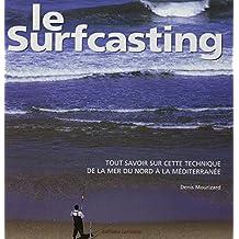Le Surfcasting : tout savoir sur cette technique, de la mer du Nord à la Méditerranée