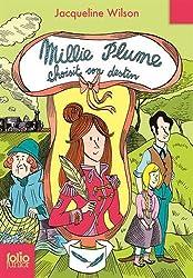 Millie Plume, 3:Millie Plume choisit son destin