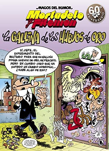 Mortadelo y Filemón. La gallina de los huevos de oro (Magos del Humor 196) (Bruguera Clásica)