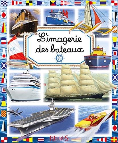 L'imagerie des bateaux par Philippe Simon, Marie-Laure Bouet, Collectif
