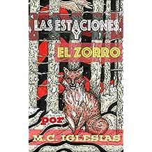 Las estaciones y el zorro: Álbum ilustrado por M.C. Iglesias (Breves Álbumes Ilustrados nº 1) (Spanish Edition)