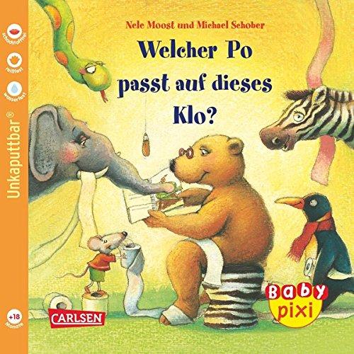 Baby Pixi, Band 9: Welcher Po passt auf dieses Klo?