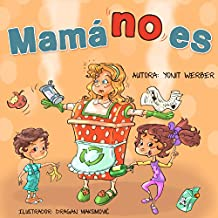 Mamá no es (funny bedtime story collection)