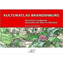 Kulturatlas Brandenburg: Historische Landkarten - Geschichte der Mark im Überblick