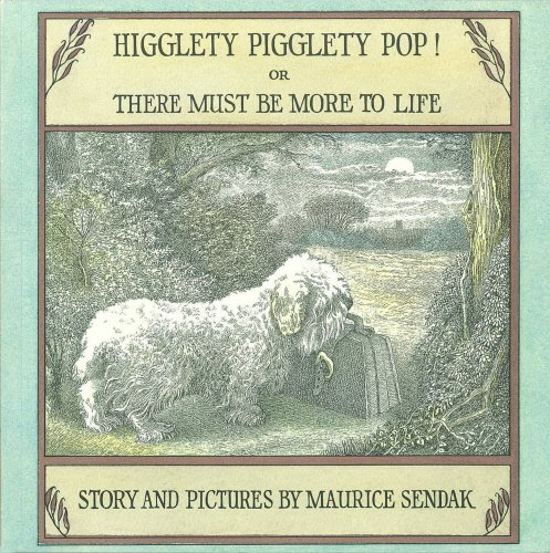 Higglety pigglety pop or, There must be more to life