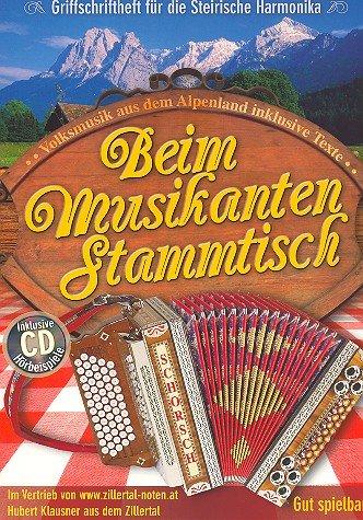 Beim Musikantenstammtisch (+CD): für Steirische Harmonika in Griffschrift