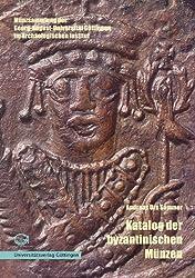 Katalog der Byzantinischen Münzen (Livre en allemand)