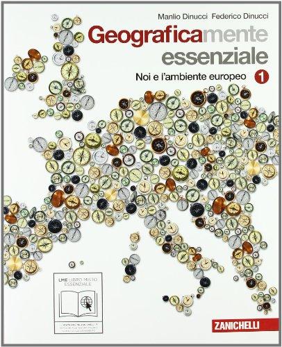 Geograficamente. Essenziale. Con espansione online. Per la Scuola media: 1