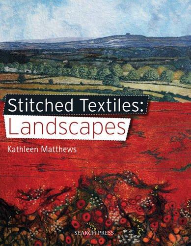 Stitched Textiles: Landscapes