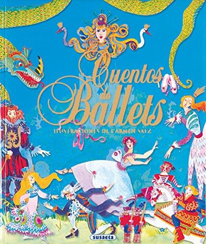 Cuentos de ballets (Grandes Libros) por Susaeta Ediciones S A
