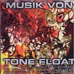 Musik Von Tone Float [UK Import]