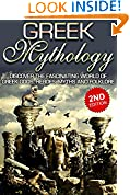 #3: Greek Mythology 2nd Edition: Discover the Fascinating World of Greek Gods, Heroes, Myths and Folklore: Ancient Greece, Titans, Gods, Zeus, Hercules, Greek Titans, Gods, Zeus, Hercules Book 1
